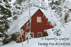Beat cabin fever and enjoy spending time together as a family with these ten winter family fun activities - perfect for kids of all ages!