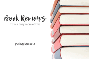 picheplace book reviews from busy mom